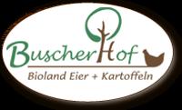 Bio Eier aus Ihrer Region! - Buscherhof